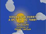 Scruba-dub-dubby-A Spot In The Tubby