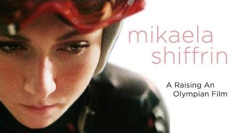 Raising an Olympian Mikaela Shiffrin P&G Thank You, Mom Sochi 2014 Olympic Winter Games