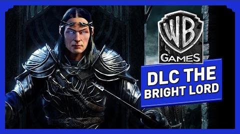 """La Terre du Milieu L'Ombre du Mordor - DLC """"The Bright Lord"""" Trailer Bande Annonce Officielle"""