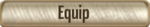 Equip Button