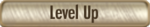 Level Up Button