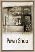 Pawn Shop