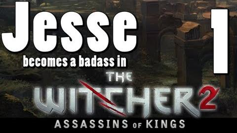 The Witcher 2 Part 1 Boobs and Badasses