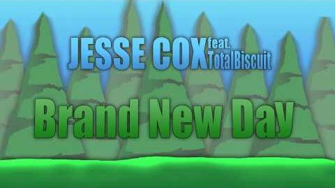 Brand New Day - Jesse Cox feat. TotalBiscuit