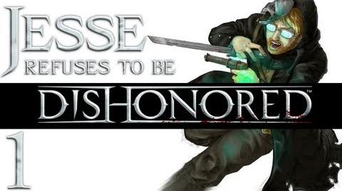 Dishonored Part 1 Disorder in the Empire