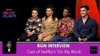 On My Block Interview with the Cast