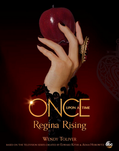 Once Upon a Time Regina Rising couverture