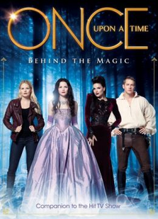 Once Upon a Time Behind the Magic