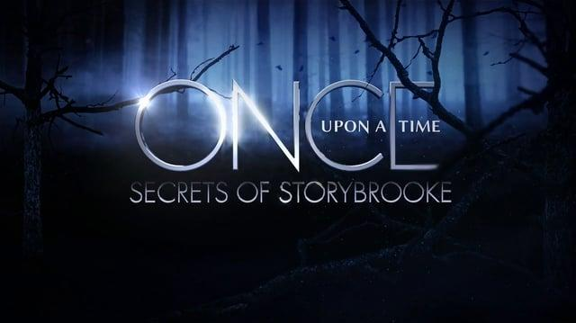Once Upon A Time Secrets of Storybrooke (ABC) Feb 28, 2015