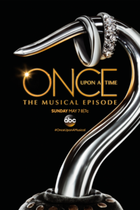 Once Upon a Time 6x20 The Musical Episode affiche poster