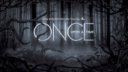 Once Upon a Time season saison 4 5 titlecard générique ténèbres ronces
