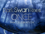 Dark Swan Rises: A Once Upon a Time Fan Celebration