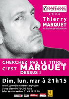 Thierry Marquet-Spectacle