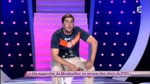 Artus - 29 Un supporter de Montpellier se moque des stars du PSG - ONDAR