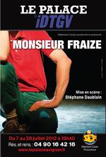 Spectacle Monsieur Fraize