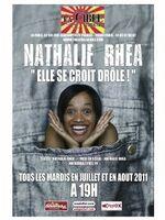Nathalie Rhéa Elle se croit drôle!