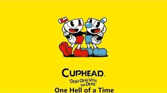 Cuphead OST - One Hell of a Time Music-1