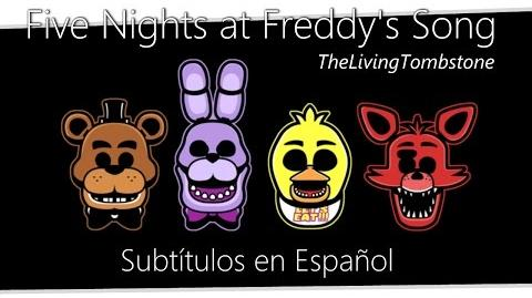 Five Nights at Freddy's Song Sub. Español Fanmade