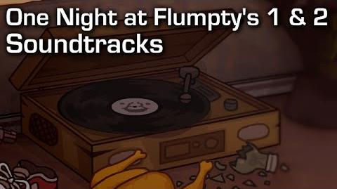The Music of Flumpty (ONAF 1 & 2 Soundtracks)