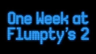 One Week at Flumpty's 2