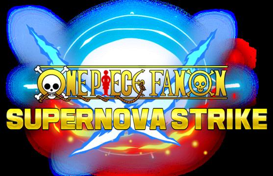 One Piece Fanon Supernova Strike