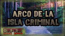 ArcoDeLaIslaCriminal