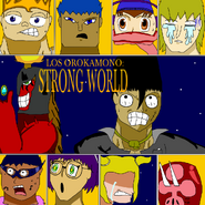 Los Orokamono Strong World portada