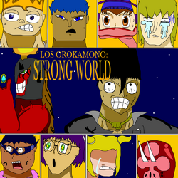 Los Orokamono Strong World portada