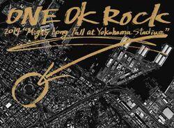 ONE OK ROCK 2014 Mighty Long Fall at Yokohama Stadium cover