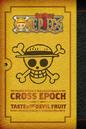 Viz Cross Epoch + Taste of the Devil Fruit