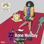 22.Bone Holiday