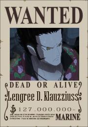 Lengree D. Klauzziuss Wanted Poster