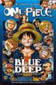 One Piece Blue Deep It.