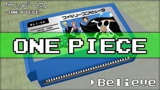 Believe ONE PIECE 8bit