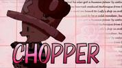 Chopper opening 11