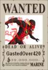 GastedOver420 Wanted Poster