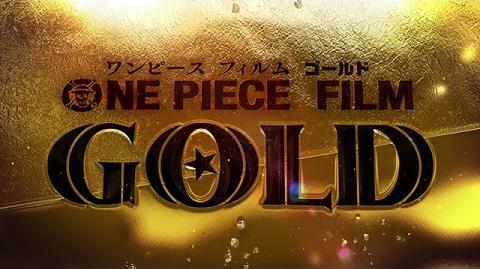 ONE PIECE FILM GOLD 特報2 2016.7.23(sat)ROADSHOW