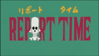 Report Time Omake