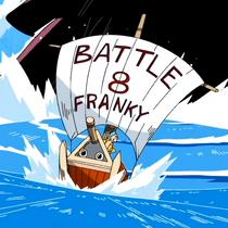 Battle Franky 8
