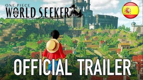 One Piece World Seeker - Official Trailer (Spanish)