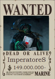 ImperatoreS Wanted Poster
