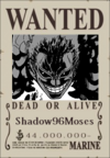 Shadow96Moses Wanted Poster