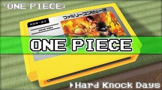Hard Knock Days ONE PIECE 8bit