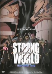 Strong World Episode 0