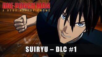 ONE PUNCH MAN A HERO NOBODY KNOW – DLC 1 Suiryu
