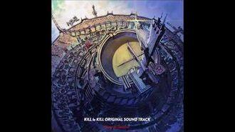 01 Before my body is dry - Kill la Kill OST