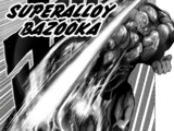Superalloy Bazooka