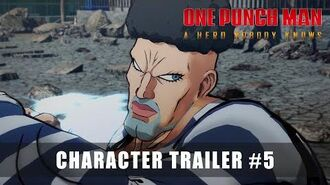 ONE PUNCH MAN A HERO NOBODY KNOWS - CHARACTER TRAILER 5