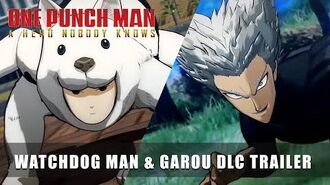 ONE PUNCH MAN A HERO NOBODY KNOWS – Watchdog Man & Garou DLC Trailer