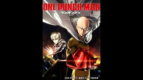 One Punch-Man Opening THE HERO !! ~怒れる拳に火をつけろ~ (TV size)